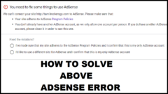 "Solve ""Your site adheres to AdSense Program Policies You don't already have another AdSense account"""